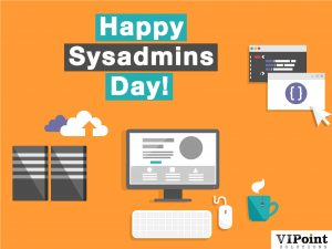 happy sysadmins day vipoint