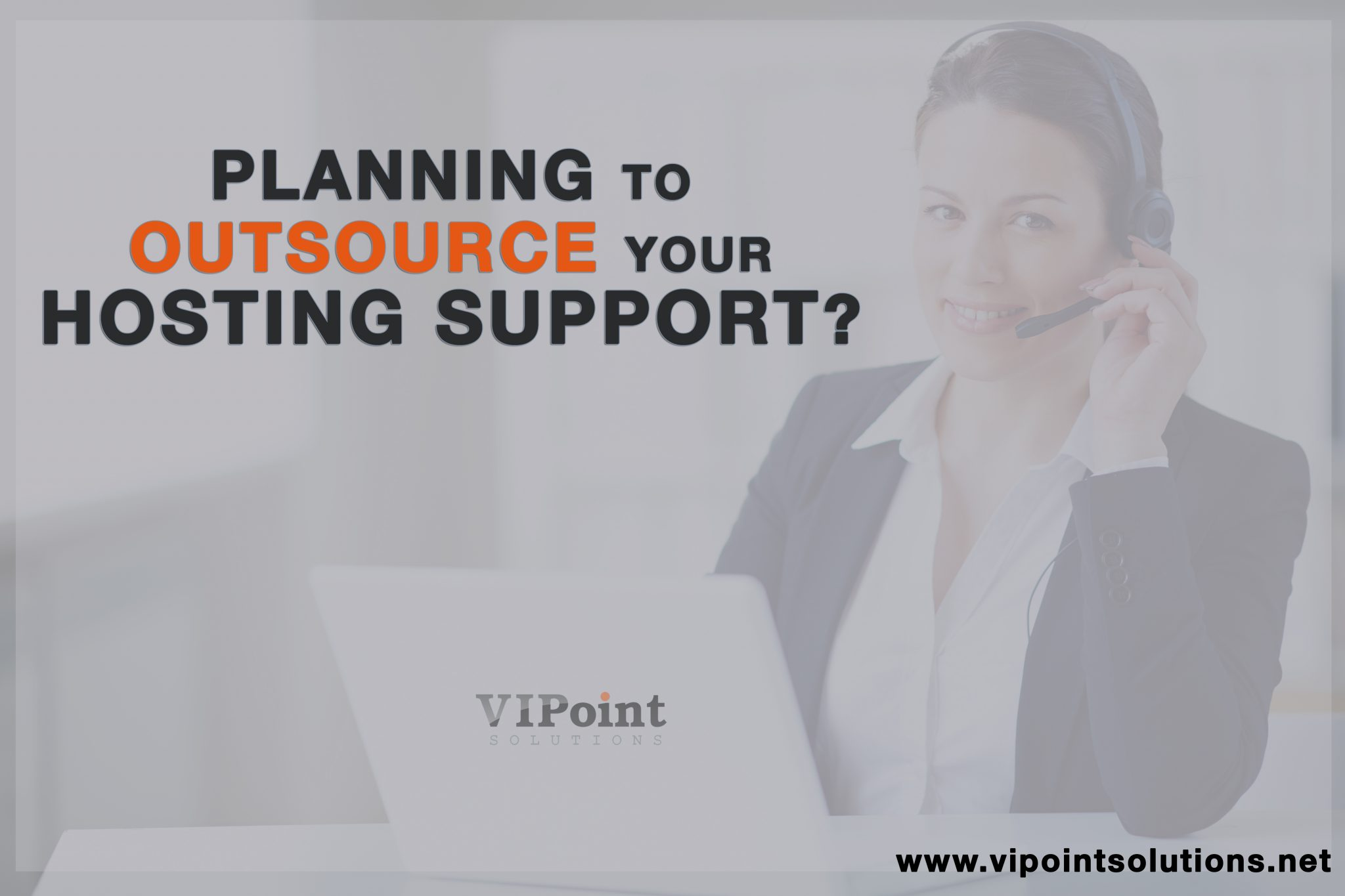 Outsourcing webhosting tech support vipoint solutions